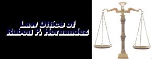 Ruben P. Hernandez/ Law Office El Paso